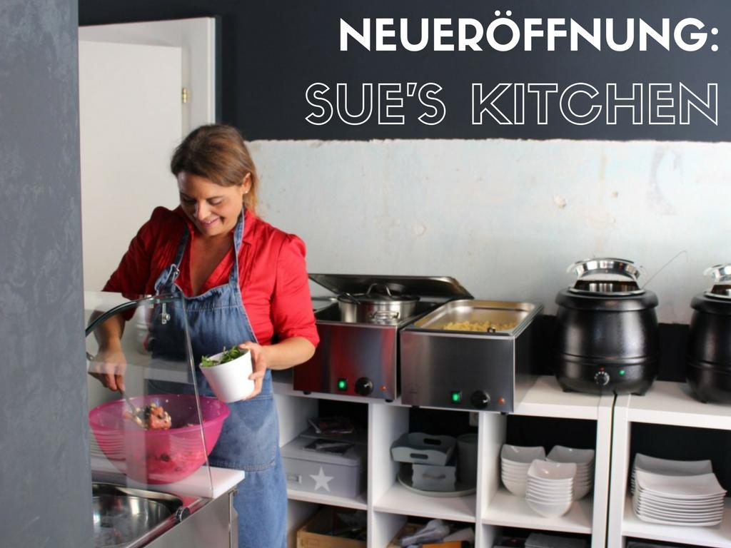 Neueroffnung Sue S Kitchen Beim Lochergut Lunchgate Insider