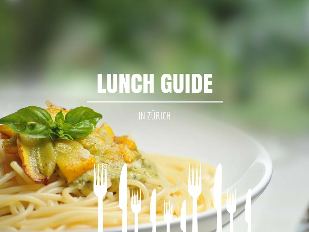 Lunch Guide und damit Günstig Mittagessen präsentiert sich der 3. Teil